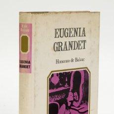 Libros de segunda mano: EUGENIA GRANDET - HONORATO DE BALZAC - EDITORIAL TABER.. Lote 58281579
