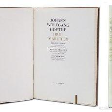 Libros de segunda mano: GOETHE –DREI MÄRCHEN. ILUSTRADO CON 9 GRABADOS ORIGINALES, FIRMADOS A LÁPIZ POR LOS ARTISTAS. 1981. Lote 58297071