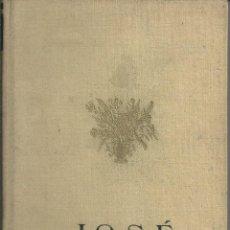 Libros de segunda mano - Armando Palacio Valdes - Obras Completas Tomo 5 JOSE. ED FAX 1949 EDICION DEFINITIVA - 58330807