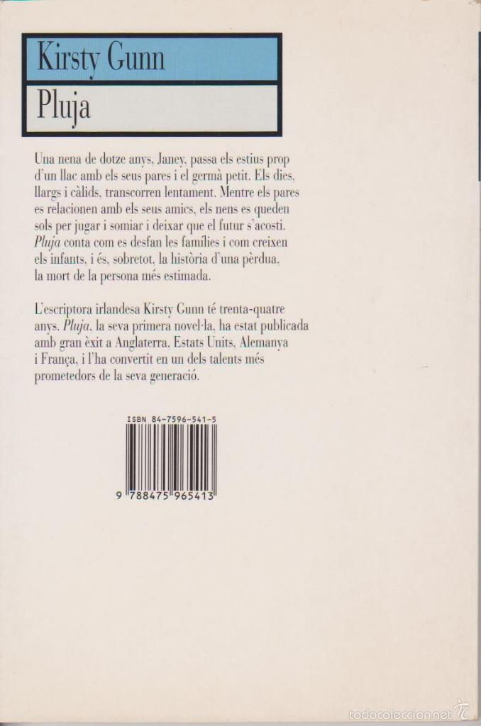 Libros de segunda mano: KIRSTY GUNN - PLUJA - TRAD. PEP JULIÀ - EMPÚRIES 1997 - Foto 2 - 58332059