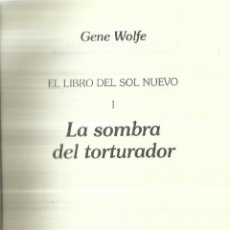 Libros de segunda mano: LA SOBRA DEL TORTURADOR. GENE WOLFE. MINOTAURO. BARCELONA. 1989. Lote 58391370