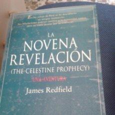 Libros de segunda mano: LA NOVENA REVELACIÓN. JAMES REDFIELD. Lote 58404792