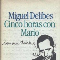 Libros de segunda mano: MIGUEL DELIBES, CINCO HORAS CON MARIO. CÍRCULO DE LECTORES 1983. Lote 58416178