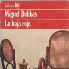 Libros de segunda mano: MIGUEL DELIBES, LA HOJA ROJA. ED ARGOS VERGARA 1980. Lote 58416434