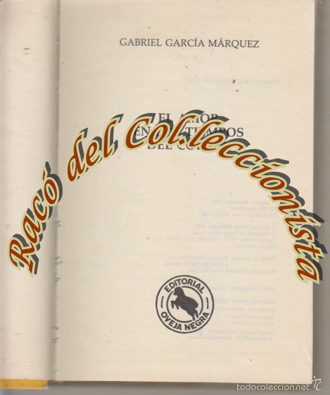 EL AMOR EN LOS TIEMPOS DEL COLERA, GARBIEL GARCIA MARQUEZ, EDITORIAL OVEJA NEGRA, 1985 (Libros de Segunda Mano (posteriores a 1936) - Literatura - Narrativa - Otros)
