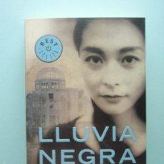 Libros de segunda mano: LLUVIA NEGRA, DE MASUJI IBUSE. ED. DEBOLSILLO, 2009. Lote 58443233