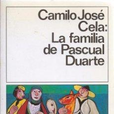 Libros de segunda mano: CAMILO J. CELA, LA FAMILIA DE PASCUAL DUARTE, NOBEL 1989. EDIC. DESTINO, 21ª EDICIÓN, MAYO 1990. Lote 58498748
