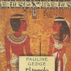Livres d'occasion: EL TEMPLO DE LAS ILUSIONES. PAULINE GEDGE. Lote 58518961