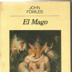 Libros de segunda mano: JOHN FOWLES. EL MAGO. ANAGRAMA. Lote 104385110