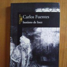 Libros de segunda mano: INSTINTO DE INEZ. CARLOS FUENTES. Lote 58561473