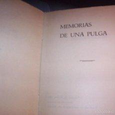 Libros de segunda mano: MEMORIAS DE UNA PULGA - EDASA 1ºEDICION - 1969 MEXICO. Lote 58602390