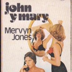 Libros de segunda mano: JOHN Y MARY ········· MERVYN JONES . Lote 58645319