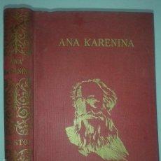 Libros de segunda mano: ANA KARERINA 1966 LEON TOLSTOI 1º EDICION J. PÉREZ DEL HOYO. Lote 58647361