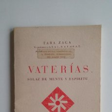 Libros de segunda mano: VATERÍAS, SOLAZ DE MENTE Y ESPÍRITU - SÁNCHEZ TARA GAZA (DEDICADO POR EL AUTOR). Lote 58648920