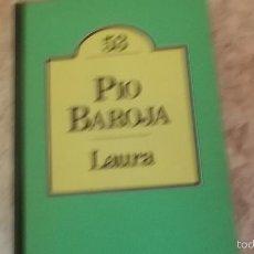 Libros de segunda mano: LAURA. PÍO BAROJA. BRUGUERA CLUB. Lote 58668900