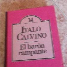 Libros de segunda mano: EL BARÓN RAMPANTE. ITALO CALVINO. BRUGUERA CLUB. Lote 58669464