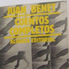 Libros de segunda mano: CUENTOS COMPLETOS 2 DE JUAN BENET (ALIANZA EDITORIAL). Lote 58704811
