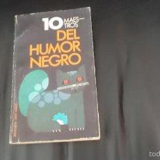 Libros de segunda mano: 10 MAESTROS DEL HUMOR NEGRO. BRUGUERA.. Lote 58744543
