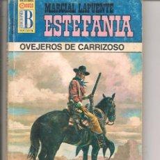 Livres d'occasion: BÚFALO. Nº 285. OVEJEROS DE CARRIZOSO. MARCIAL LAFUENTE ESTEFANIA. EDICIONES B. (P/D74). Lote 141676500