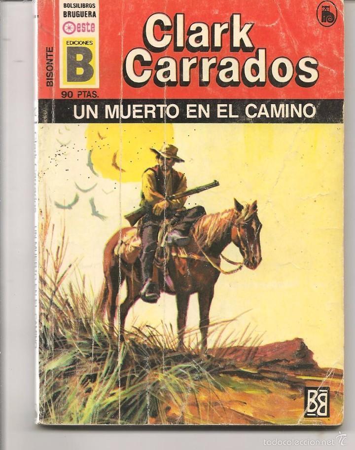 Bisonte n 112 un muerto en el camino clark comprar en todocoleccion 58928945 - Libreria segunda mano online ...