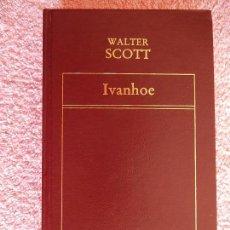 Libros de segunda mano: IVANHOE HISTORIA UNIVERSAL DE LA LITERATURA 91 EDICIONES ORBIS 1983 WALTER SCOTT. Lote 58984075