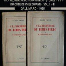 Libros de segunda mano: PCBROS - A LA RECHERCHE DU TEMPS PERDU - DU CÔTE DE CHEZ SWANN - GALLIMARD -1955 (T1-T2) - FRANÇAIS. Lote 59174720