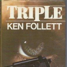 Libros de segunda mano: KEN FOLLETT: TRIPLE. CÍRCULO DE LECTORES 1994. Lote 60721707