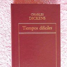 Libros de segunda mano: TIEMPOS DIFICILES HISTORIA UNIVERSAL DE LA LITERATURA 6 EDICIONES ORBIS 1982 CHARLES DICKENS. Lote 59193585