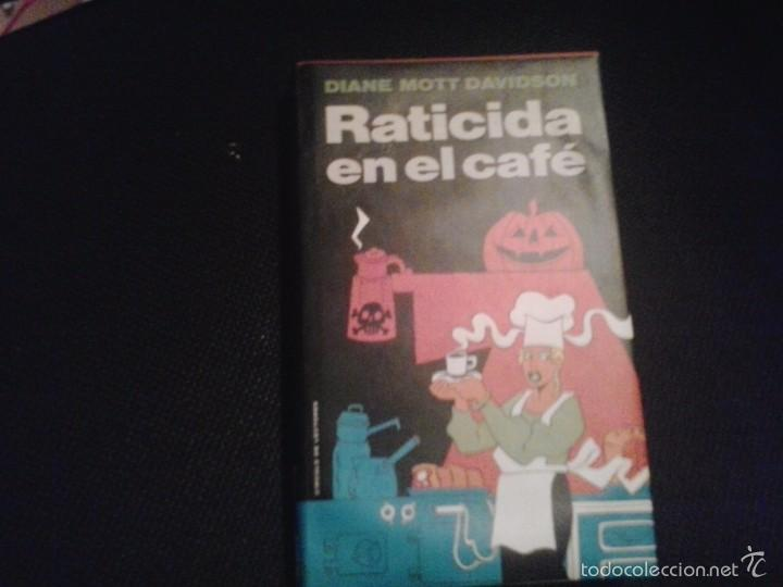 RATICIDA EN EL CAFÉ - DIANE MOTT DAVIDSON (Libros de Segunda Mano (posteriores a 1936) - Literatura - Narrativa - Otros)