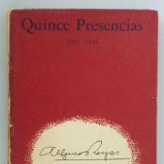 Libros de segunda mano: ALFONSO REYES // QUINCE PRESENCIAS // 1955 // PRIMERA EDICIÓN. Lote 59634295
