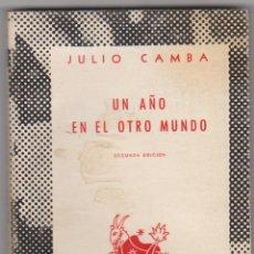Libros de segunda mano: UN AÑO EN EL OTRO MUNDO. JULIO CAMBA. AUSTRAL Nº 714. 2ª EDICIÓN 1955.. Lote 59818104