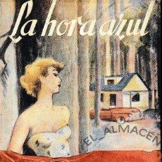 Libros de segunda mano: LA HORA AZUL (D. FDEZ. FLÓREZ 1953) SIN USAR. Lote 59845676