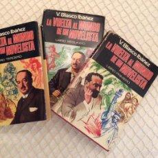Libros de segunda mano: LA VUELTA AL MUNDO DE UN NOVELISTA. VICENTE BLASCO IBÁÑEZ. 3 VOLÚMENES.. Lote 59865964