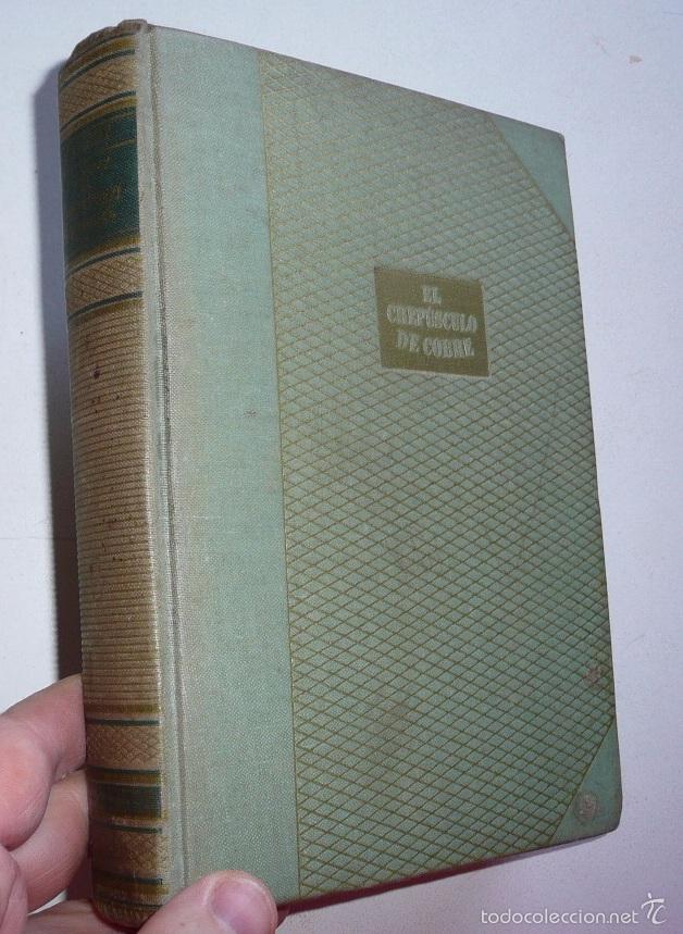 LOS DUKAY, EL CREPÚSCULO DE COBRE - LAJOS ZILAHY (JOSÉ JANÉS EDITOR, BARCELONA, 1949) (Libros de Segunda Mano (posteriores a 1936) - Literatura - Narrativa - Otros)