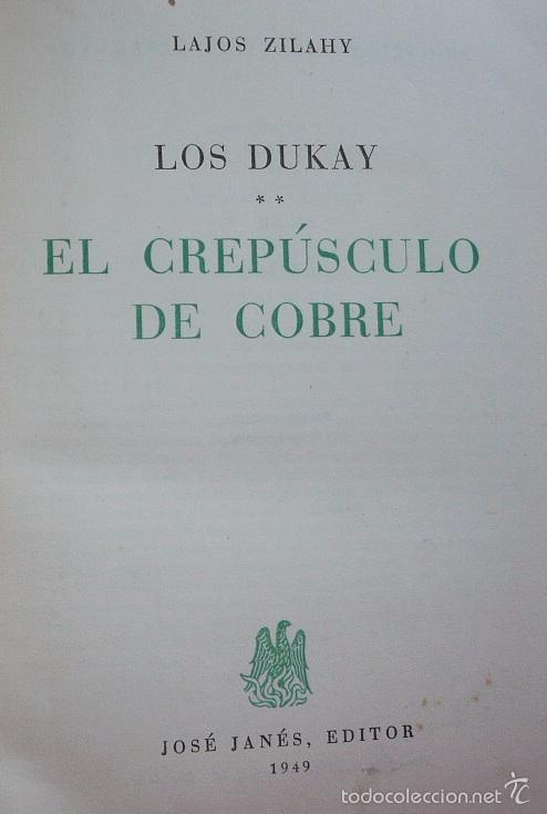 Libros de segunda mano: Los Dukay, el crepúsculo de cobre - Lajos Zilahy (José Janés Editor, Barcelona, 1949) - Foto 2 - 60182779