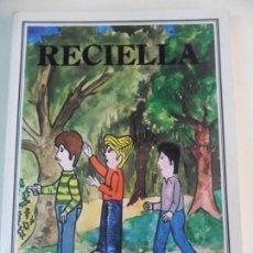 Libros de segunda mano: RECIELLA. FELIX FERREIRO Y PABLO XUAN MANZANO. ACADEMIA DE LA LLINGUA ASTURIANA. COLECCION ESCOLIN N. Lote 60216927