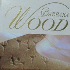 Libros de segunda mano: BÁRBARA WOOD LA ESTRELLA DE BABILONIA . Lote 60308246