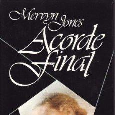 Libros de segunda mano: == CN102 - ACORDE FINAL - MERVYN JONES. Lote 60332619