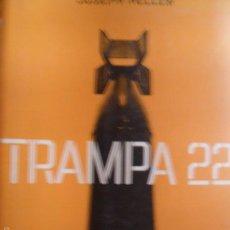 Libros de segunda mano: TRAMPA 22, JOSEPH HELLER, ED. RBA, 1ª EDICIÓN BOLSILLO, 2005. Lote 60368707