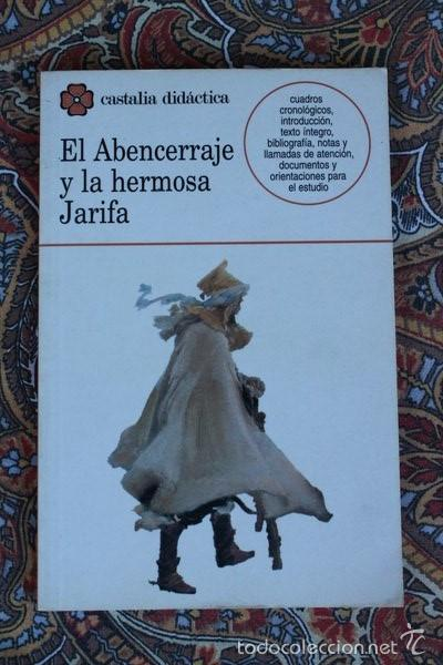 EL ABENCERRAJE Y LA HERMOSA JARIFA. CASTALIA. (Libros de Segunda Mano (posteriores a 1936) - Literatura - Narrativa - Otros)