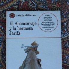 Libros de segunda mano: EL ABENCERRAJE Y LA HERMOSA JARIFA. CASTALIA. . Lote 60383127
