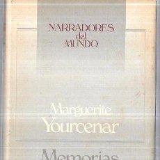 Libros de segunda mano: MEMORIAS DE ADRIANO. MARGUERITE YOURCENAR. CIRCULO DE LECTORES. 1988. 238PAGS. 21X13,4 CM. Lote 60394207