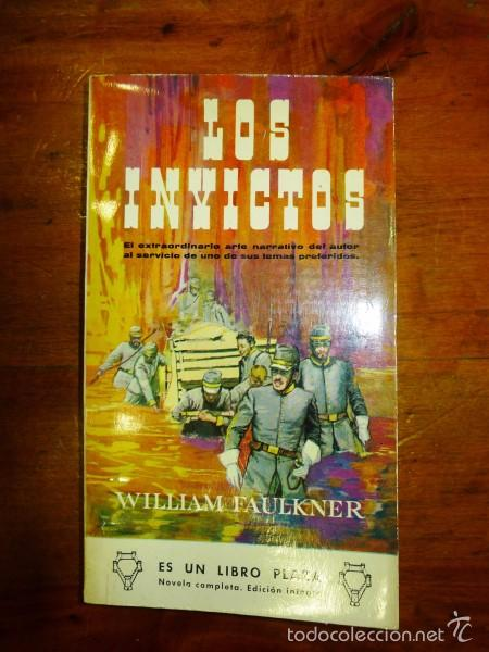 FAULKNER, WILLIAM. LOS INVICTOS. (LIBROS PLAZA ; 298) (Libros de Segunda Mano (posteriores a 1936) - Literatura - Narrativa - Otros)