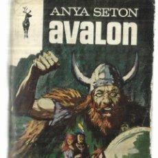Gebrauchte Bücher - AVALON. ANYA SETON. EDICIONES GP. BARCELONA. 1968 - 60414039