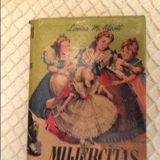 Libros de segunda mano: MUJERCITAS. L. M. ALCOT. EDITORIAL MATEU. BARCELONA. SIN AÑO.. Lote 60596551