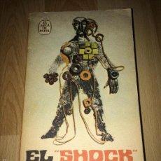 Libros de segunda mano: EL SHOCK DEL FUTURO - ALVIN TOFFLER -. Lote 60616167