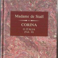 Libros de segunda mano: CORINA. MADAME DE STAËL. EDICIONES ORBIS. BARCELONA. 1989. Lote 60771879