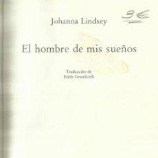 Libros de segunda mano: EL HOMBRE DE MIS SUEÑOS. JOHANNA LINDSEY. CÍRCULO DE LECTORES. BARCELONA. 1995. Lote 61055143