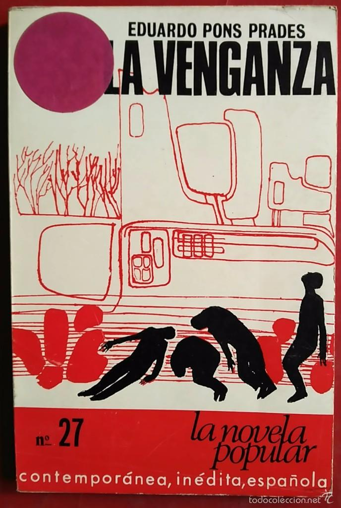 EDUARDO PONS PRADES . LA VENGANZA (Libros de Segunda Mano (posteriores a 1936) - Literatura - Narrativa - Otros)