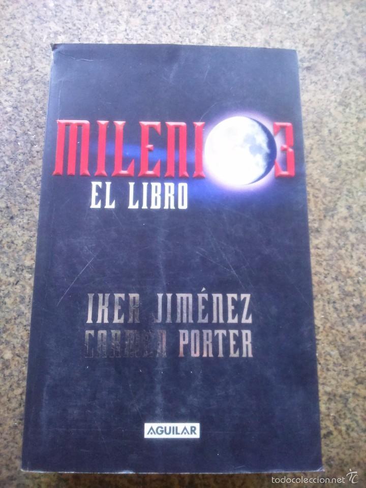 milenio 3 - el libro -- iker jimenez y carmen p - Comprar en ...